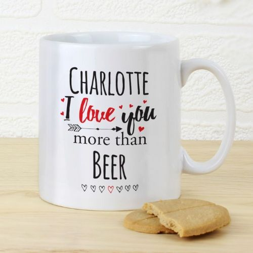 I Love You More Than... Mug
